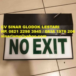 Lampu Emergency NO EXIT