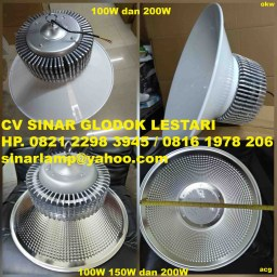 Lampu Industri LED High Bay 100 watt, 150 watt dan 200 watt